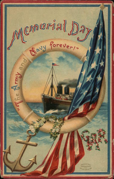 Memorial Day The Army and Navy Forever, GAR