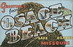 Greetings From Osage Beach, Lake of the Ozarks, Missouri