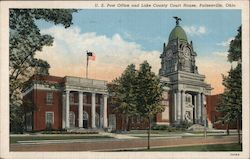 U.S. Post Office and Lake County Court House Postcard