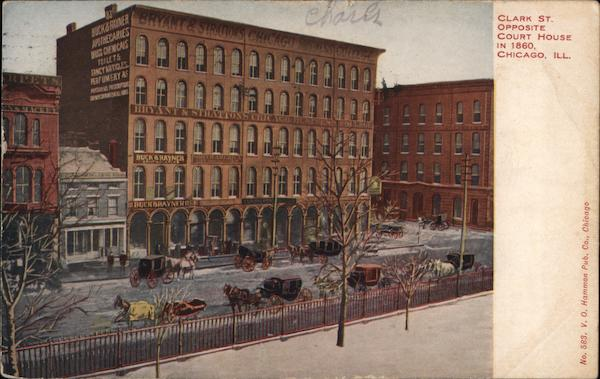 Clark St. Opposite Court House in 1860 Chicago Illinois