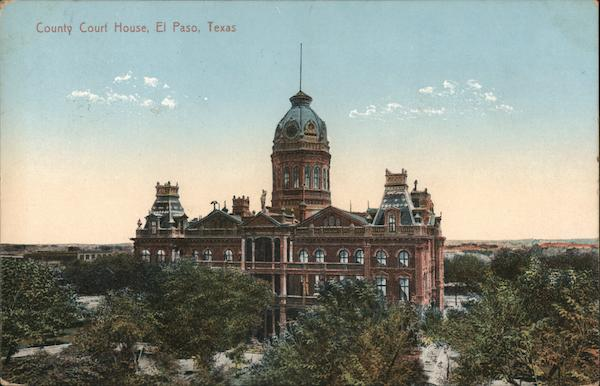 County Court House El Paso Texas