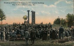 Breaking Of Ground Of Missouri's New Capitol Building, May 5, 1913