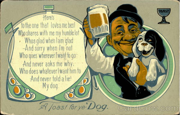A Toast For Ye Dog Drinking