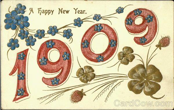 A Happy New Year 1909 New Year's Years