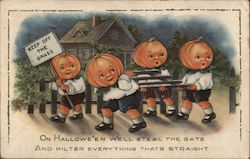 On Hallowe'en We'll steal the gate and kilter everything thats straight Postcard