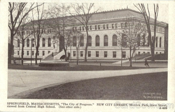 The City of Progress New City Library, Merrick Park, State Street Springfield Massachusetts