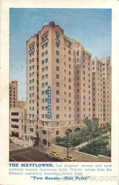 The Mayflower Hotel Los Angeles California