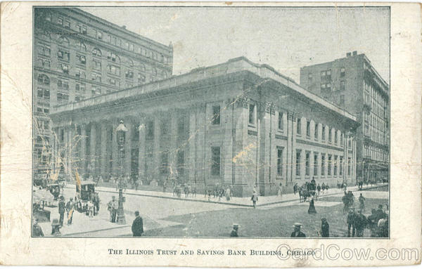 The Illinois Trust and Savings Bank Building Chicago