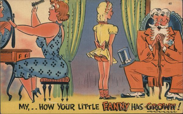 My, How your Little Fanny has Grown! Comic, Funny