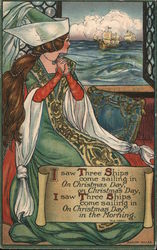 I saw Three Ships come sailing in On Christmas Day . . . Medieval woman looking at ships in the sea Postcard