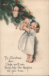 Tis Christmas, dear, I hope you'll see, Young Joys like Kewpies On your tree. Postcard