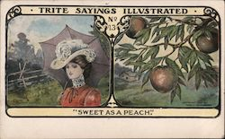 "Trite Sayings Illutrated No. 13 ""Sweet As A Peach."""