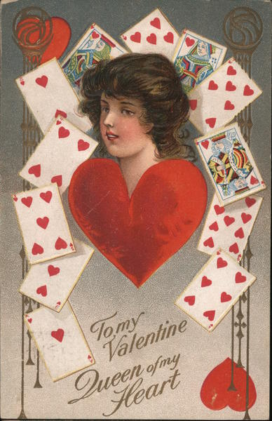 To my Valentine, Queen of my Heart-Woman's head above heart, surrounded by heart playing Cards