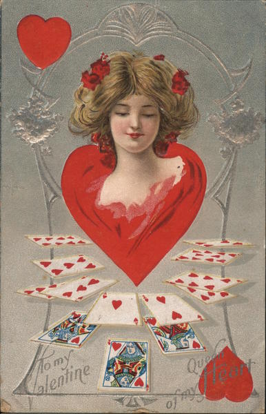 To my Valentine- Queen of my Heart- Woman's Head on Heart and Heart playing cards