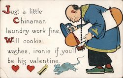 Just a little Chinaman laundrt work fine, will cookie, washee, ironie if you'll be his valentine Comic Postcard