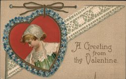 A Greeting from thy Valentine- A woman in an embroidered lacy heart frame