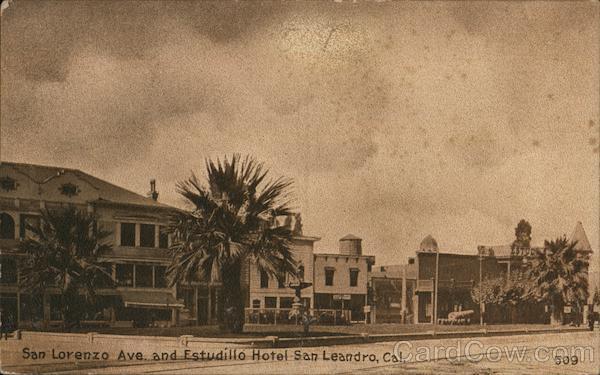 San Lorenzo Ave. and Estudillo Hotel San Leandro California
