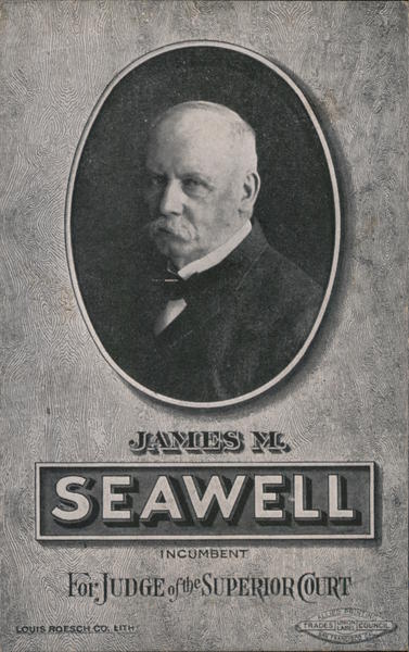 James M. Seawell - Incumbent for Judge of the Superior Court San Francisco California