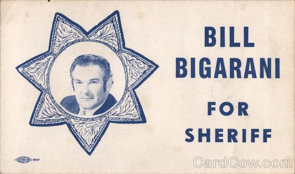 Bill Bigarani for Sheriff San Francisco California
