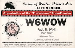 Society of Wireless Pioneers Life Member - W6WOW