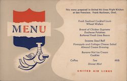 United Airlines Menu This Menu Prepared in the United Air Lines Flight Kitchen at San Francisco. Frank Hurliman, Chef Postcard
