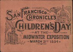 San Francisco Chronicle's Children's Day at the Midwinter Exposition March 31st 1894