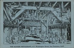 The Manger Restaurant, 611 Washington Street, San Francisco, Calif.