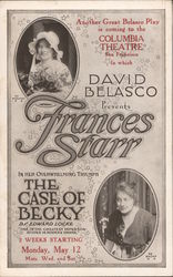 David Belasco Presents Frances Starr in The Case of Becky by Edward Locke
