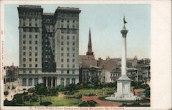 St. Francis Hotel, Union Square and Dewey Monument