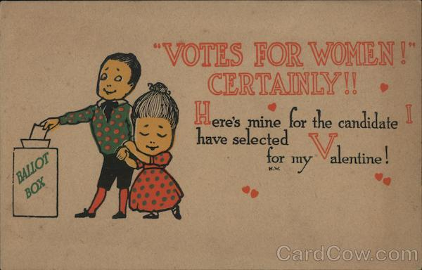 VOTES for WOMEN! CERTAINLY!! Women's Suffrage