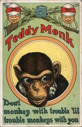 Teddy Monk Don't Monkey with Trouble 'Lil Trouble Monkeys with You