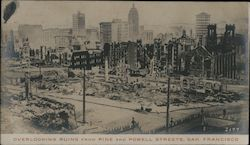 Overlooking ruins from Pike and Powell Streets Earthquake Postcard