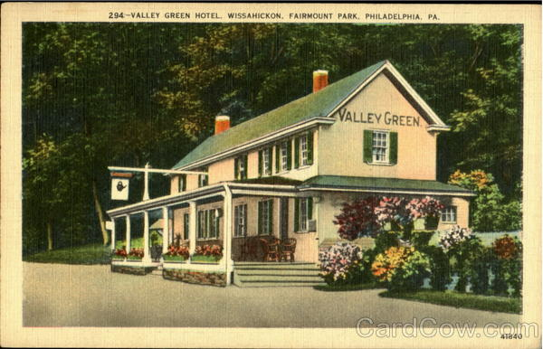 Valley Green Hotel, Fairmont Park Philadelphia Pennsylvania