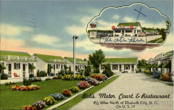 Bob 39 S Motor Court Restaurant Elizabeth City Nc