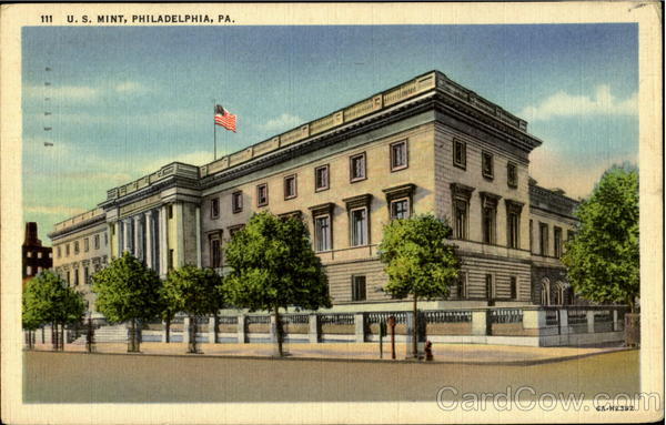 U. S. Mint Philadelphia Pennsylvania