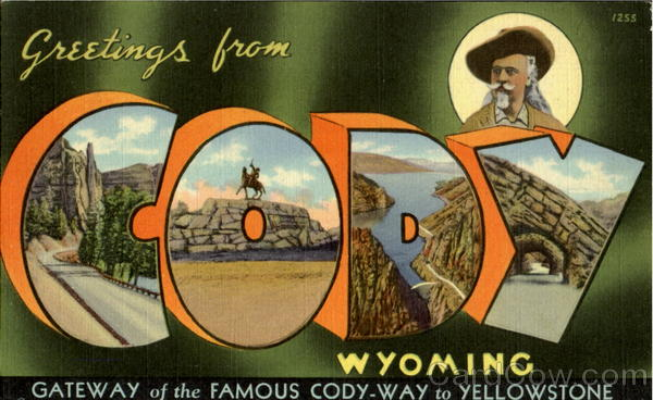 Greetings From Cody Wyoming