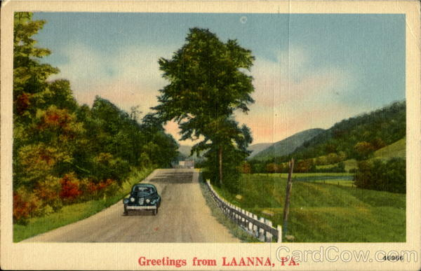 Greetings From Laanna Pennsylvania