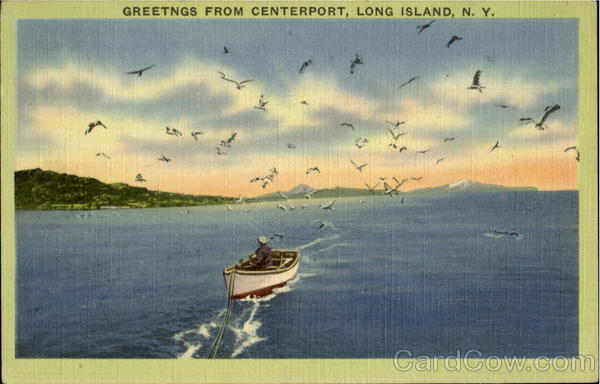 Greetings From Centerport Long Island New York