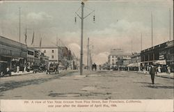 A View of Van Ness Avenue from Pine Street, San Francisco, California, One Year After the Disaster of April 18th, 1906