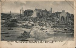 Fourth St. Looking East From B. After Earthquake April 18th 1906
