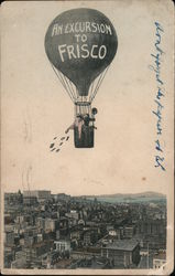An Excursion to Frisco Postcard
