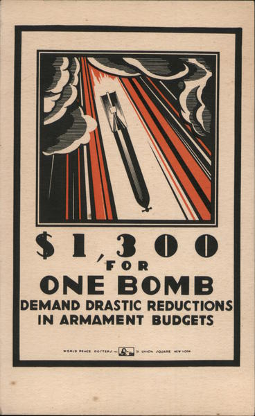 $1,300 for One Bomb, Demand Drastic Reduction in Armament Budgets