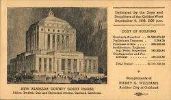 New Alameda County Court House. Fallon, Twelfth, Oak, and Thirteenth Streets, Oakland, California Postcard