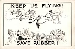 Keep U.S. Flying! Save Rubber! Anti-Birth Control
