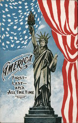 America - First, Last and All the Time - The Statue of Liberty Postcard
