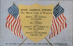 Make America Strong, Our Moral Code of America