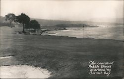 The Course at Pebble Beach overlooking Carmel Bay Postcard