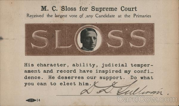 M.C. Sloss for California Supreme Court Political