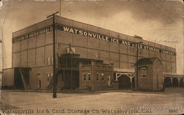 Watsonville Ice and Cold Storage Co. California