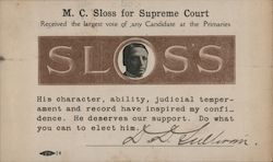 M.C. Sloss for California Supreme Court